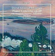 Johansen: Orchestral Works