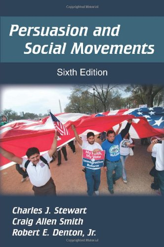 Book cover from Persuasion and Social Movements, Sixth Edition by Charles J. Stewart
