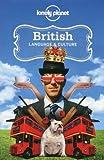 British Language & Culture (Lonely Planet Language & Culture: British)