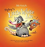 img - for Figley's Little White Lie: Mutasia book / textbook / text book