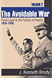 The Avoidable War, Brody, J. Kenneth, 1560004355