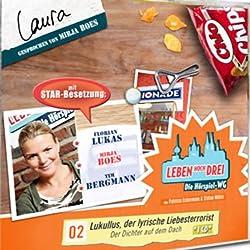 Laura - Lukullus, der lyrische Liebesterrorist (Leben Hoch Drei 2)