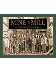 Mine to Mill: History of the Great Lakes Iron Trade: From the Iron Ranges to Sault Ste. Marie