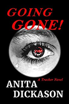 Going Gone!: A Tracker Novel by [Dickason, Anita]