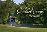 Bridges of Lancaster County Postcards