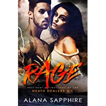 RAGE: President & First Lady Of The Death Dealers MC (Boxed Set with books 1-3.5)