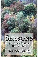 Seasons: Autumn Haiku (Volume 1) Paperback
