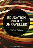 Education Policy Unravelled by Gillian Forrester and Dean Garratt (2016-10-06)