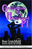 Confessions of a Hollywood P. I., Don Crutchfield, 1889261033