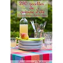 230 recettes de cuisine d'été, Verrines, Salades, Grillades, Glaces (French Edition)