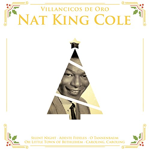 Villancicos de Oro: Nat King Cole