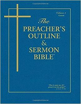 The Preacher's Outline & Sermon Bible: Genesis Volume 1 (Preacher's Outline & Sermon Bible-KJV)