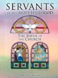 Servants of the Most High God, Mary Ann Bishop, 1609575164