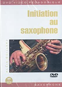 Initiation au saxophone - Alain Guillard