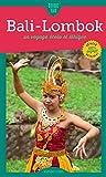 Lombok et les îles Gili: Un voyage écolo et éthique (Guide Tao) (French Edition)