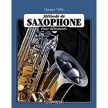 Méthode de Saxophone pour débutants (French Edition)
