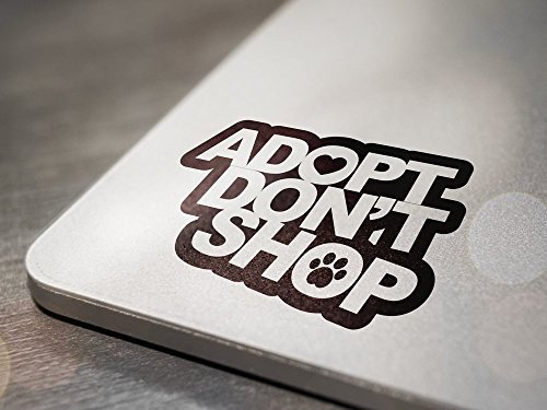 adopt-dont-shop-for-animals-dog-cat-tablet-laptop-notebook-vinyl-decal-sticker