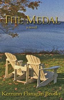 The Medal: A Novel by [Brosky, Kerriann Flanagan]