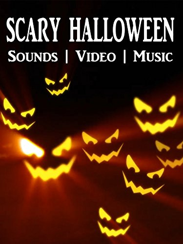 Scary Halloween - Sounds Video (A Scary Halloween Movie)