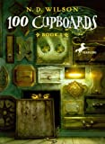 100 Cupboards (Turtleback School & Library Binding Edition)