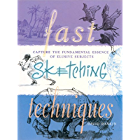 Fast Sketching Techniques: Capture the Fundamental Essence of