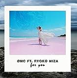 For You (feat. Ryoko Miza)