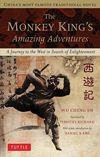 The Monkey King's Amazing Adventures: A Journey to the West in Search of Enlightenment. China's Most Famous Traditional Novel -