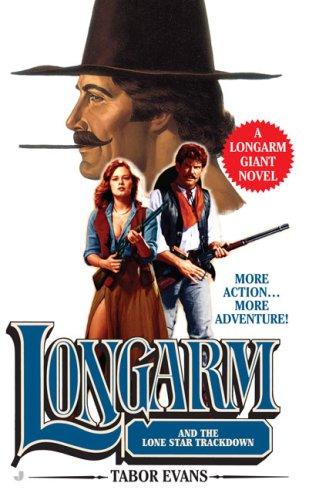 Longarm Giant 28: Longarm and the Lone Star Trackdown pdf epub