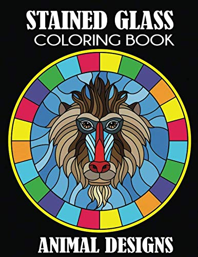 Stained Glass Coloring Book: Animal Designs]()