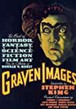 img - for Graven Images: The Best of Horror, Fantasy, and Science-Fiction Film Art from the Collection of Ronald V. Borst by Ronald V. Borst (1992-10-02) book / textbook / text book