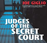 Judges of the Secret Court, Joseph M. Giglio, 1558131639