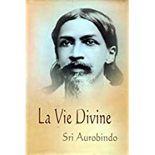 La Vie Divine (French Edition)