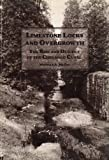 img - for Limestone Locks and Overgrowth: The Rise and Descent of the Chenango Canal by Michele A. McFee (1993-11-01) book / textbook / text book