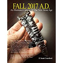 FALL 2017 A.D.  An Illustrated Catalog Of The New Stone Age