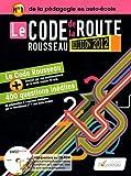 Code Rousseau de la route Permis B 2012 + CD Rom