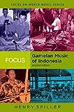 Gamelan Music in Indonesia, Henry Spiller, 0415960681
