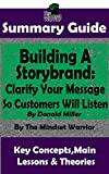 Download SUMMARY: Building a StoryBrand: Clarify Your Message So Customers Will Listen: By Donald Miller | The MW Summary Guide in PDF ePUB Free Online