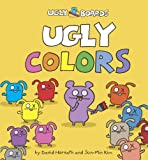 Ugly Colors, Sun-Min Kim and David Horvath, 037585729X