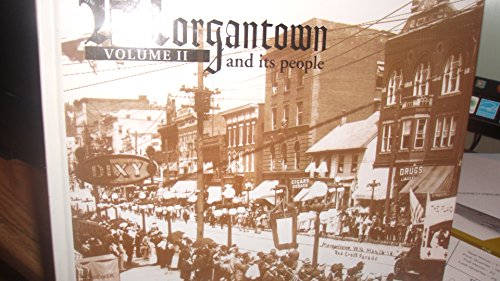 Morgantown and Its People, Volume II