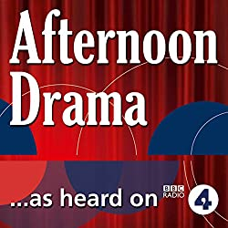A Monstrous Vitality (Radio 4 Afternoon Drama)