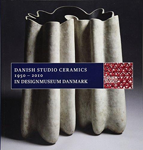 Danish Studio Ceramics 1950-2010 (Designmuseum Danmark)