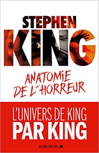 Anatomie de l'horreur - Stephen King (2018)