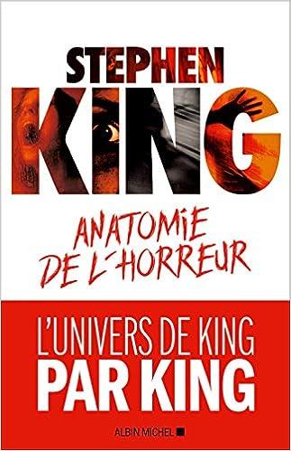 Anatomie de l'horreur - Stephen King (2018)