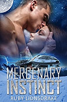 Mercenary Instinct (The Mandrake Company Series Book 1) by [Lionsdrake, Ruby]