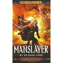 Manslayer (Gotrek & Felix)