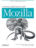 img - for Creating Applications with Mozilla by David Boswell (2002-09-03) book / textbook / text book
