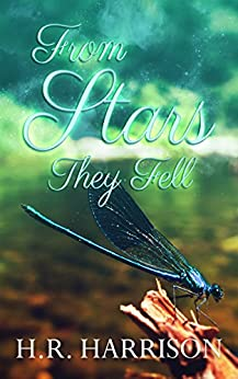 From Stars They Fell by [Harrison, H.R.]
