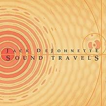 Sound Travels by Jack Dejohnette (2012-01-17)