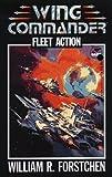 FLEET ACTION (WING COMMANDER 3) by Forstchen & stasheff (February 01,1994)