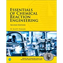 Essentials of Chemical Reaction Engineering (2nd Edition)